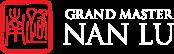 Grand Master Nan Lu